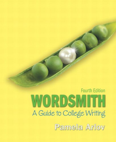 Wordsmith A Guide to College Writing (with MyWritingLab Student Access Code Card) 4th 2010 9780205703319 Front Cover