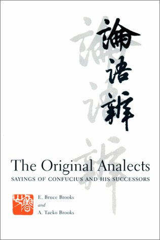 Original Analects Sayings of Confucius and His Successors  2001 9780231104319 Front Cover