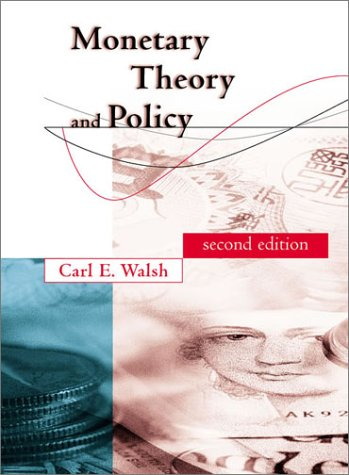 Monetary Theory and Policy  2nd 2003 edition cover