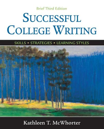 Successful College Writing Brief Skills, Strategies, Learning Styles 3rd 2006 9780312441319 Front Cover
