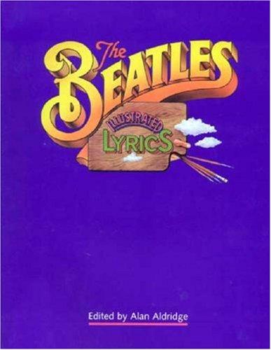 Beatles Illustrated Lyrics   1998 edition cover