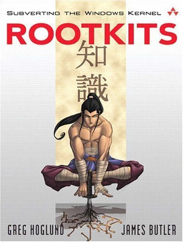 Rootkits Subverting the Windows Kernel  2006 edition cover
