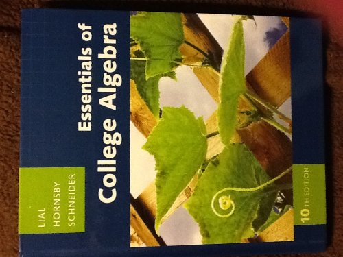 Essentials of College Algebra  10th 2011 edition cover
