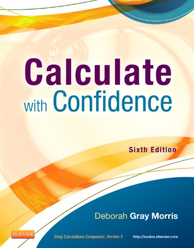Calculate with Confidence  6th 2014 9780323089319 Front Cover
