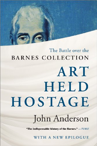 Art Held Hostage The Battle over the Barnes Collection  2013 edition cover