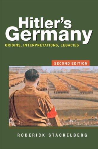 Hitler's Germany Origins, Interpretations, Legacies 2nd 2008 (Revised) edition cover