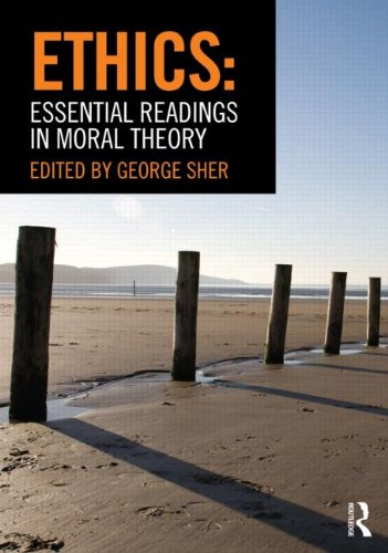 Ethics Essential Readings in Moral Theory  2012 edition cover