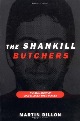 Shankill Butchers The Real Story of Cold-Blooded Mass Murder  1999 edition cover