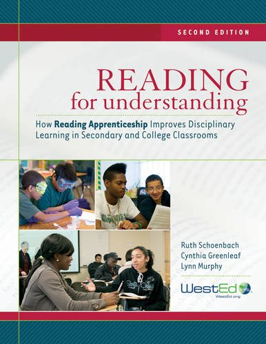 Reading for Understanding How Reading Apprenticeship Improves Disciplinary Learning in Secondary and College Classrooms 2nd 2012 edition cover