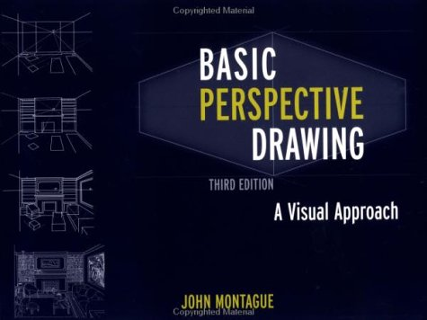 Basic Perspective Drawing A Visual Approach 3rd 1998 edition cover