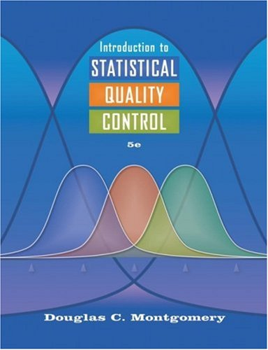 Introduction to Statistical Quality Control  5th 2005 (Revised) edition cover