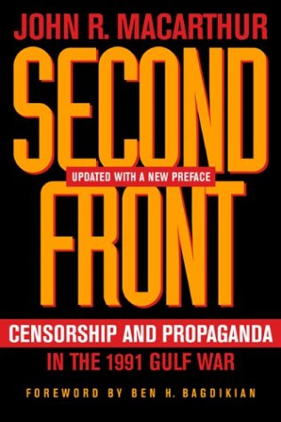 Second Front Censorship and Propaganda in the Gulf War 2nd 2004 (Revised) edition cover