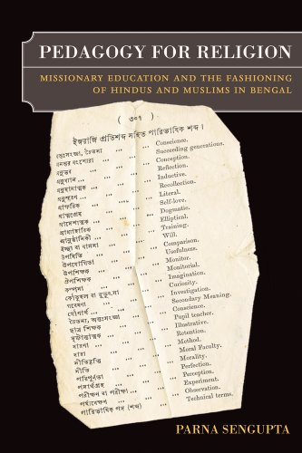 Pedagogy for Religion Missionary Education and the Fashioning of Hindus and Muslims in Bengal  2011 9780520268319 Front Cover
