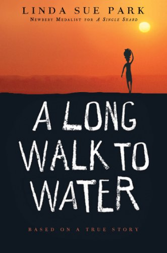 Long Walk to Water Based on a True Story  2010 edition cover