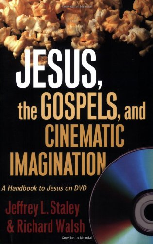 Jesus, the Gospels, and Cinematic Imagination A Handbook to Jesus on DVD  2007 edition cover
