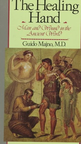 Healing Hand Man and Wound in the Ancient World  1975 edition cover