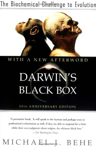Darwin's Black Box The Biochemical Challenge to Evolution 10th 2006 (Revised) edition cover