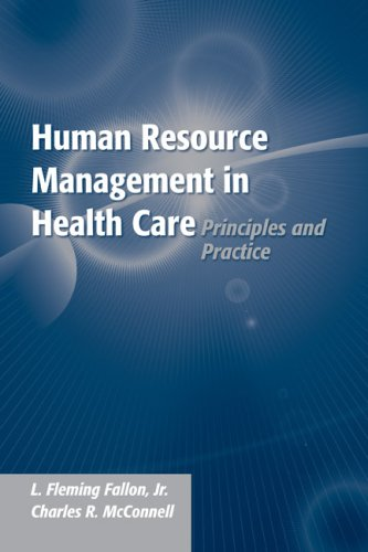 Human Resource Management in Health Care Principles and Practice  2007 edition cover
