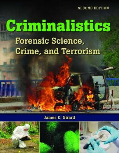 Criminalistics Forensic Science, Crime and Terrorism 2nd 2011 (Revised) edition cover