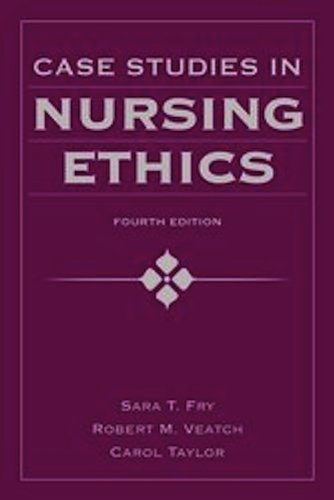 Case Studies in Nursing Ethics  4th 2011 (Revised) edition cover