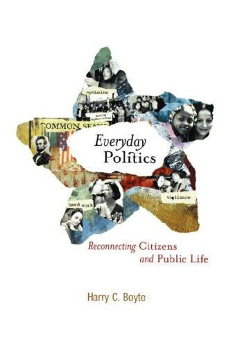 Everyday Politics Reconnecting Citizens and Public Life  2004 edition cover