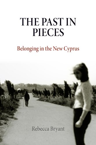 Past in Pieces Belonging in the New Cyprus  2010 edition cover