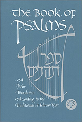 Book of Psalms A New Translation According to the Traditional Hebrew Text N/A edition cover
