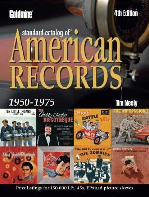 Goldmine Standard Catalog of American Records 1950-1975  4th 2004 (Revised) 9780873498319 Front Cover