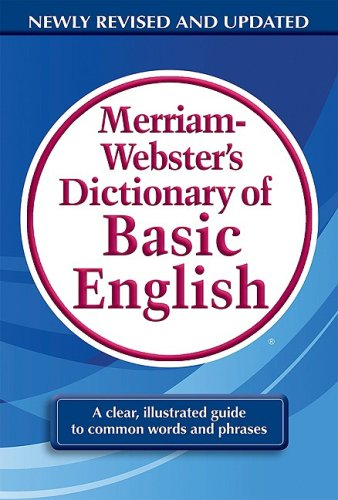 Merriam-Webster's Dictionary of Basic English   2009 9780877797319 Front Cover