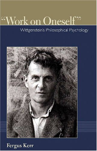 Work on Oneself Wittgensteins Philosophical Psychology  2008 edition cover