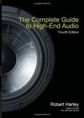 Complete Guide to High-End Audio  4th 2010 edition cover