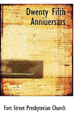 Dwenty Fifth Anniuersars  N/A 9781116558319 Front Cover