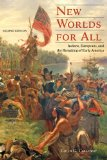 New Worlds for All Indians, Europeans, and the Remaking of Early America 2nd 2013 edition cover