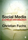 Social Media A Critical Introduction  2013 edition cover