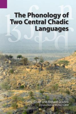 Phonology of Two Central Chadic Languages   2010 9781556712319 Front Cover