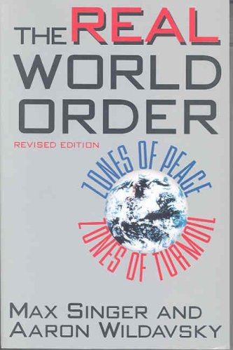 Real World Order Zones of Peace/Zones of Turmoil 2nd 1996 (Revised) 9781566430319 Front Cover
