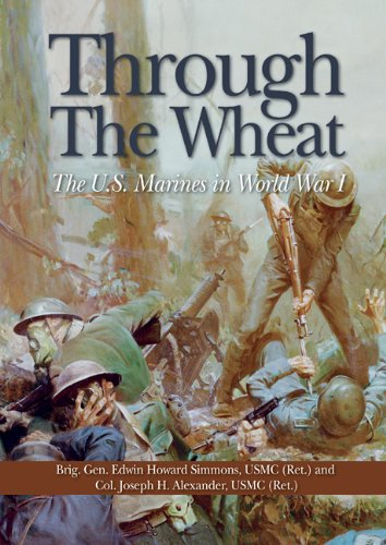 Through the Wheat The U. S. Marines in World War I  2011 edition cover
