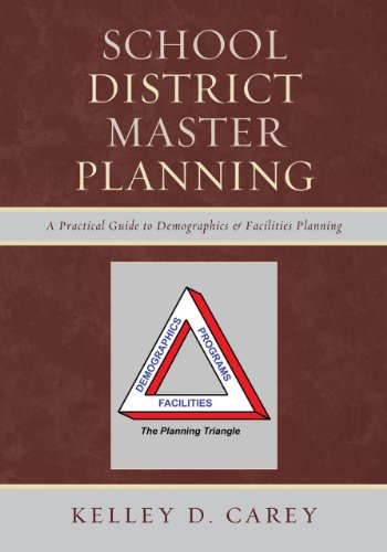 School District Master Planning A Practical Guide to Demographics and Facilities Planning  2011 edition cover