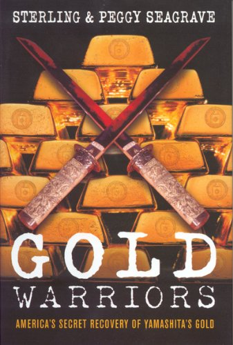 Gold Warriors America's Secret Recovery of Yamashita's Gold  2005 edition cover
