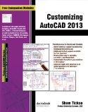 CUSTOMIZING AUTOCAD 2013       N/A 9781936646319 Front Cover