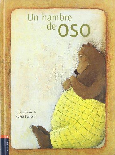un hambre de oso/ A Bear's Hunger  2006 edition cover