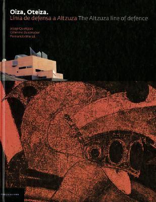 Oiza, Oteiza: The Altzuza Line of Defence  2006 edition cover