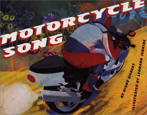 Motorcycle Song   2002 9780060287320 Front Cover