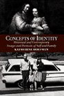 Concepts of Identity Historical and Contemporary Images and Portraits of Self and Family  1997 9780064333320 Front Cover