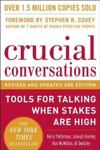 Crucial Conversations Tools for Talking When Stakes Are High 2nd 2012 edition cover