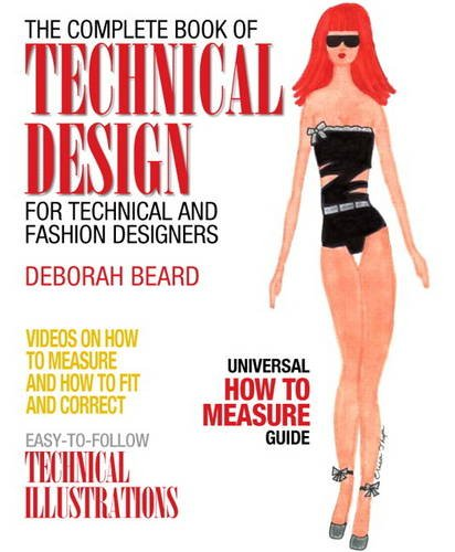 Complete Book of Technical Design For Fashion and Technical Designers  2014 edition cover