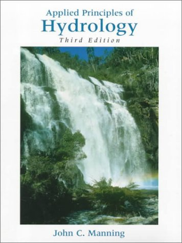 Applied Principles of Hydrology  3rd 1997 (Revised) edition cover