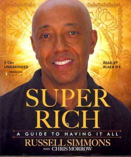 Super Rich: A Guide to Having It All  2011 edition cover