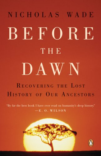 Before the Dawn Recovering the Lost History of Our Ancestors N/A edition cover