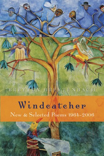 Windcatcher New and Selected Poems, 1964-2006  2007 edition cover